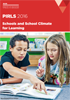 PIRLS 2016: Schools and School Climate for Learning.